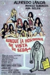 Caratula, cartel, poster o portada de Aunque la hormona se vista de seda...