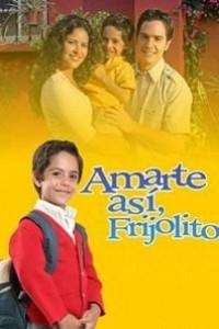 Caratula, cartel, poster o portada de Amarte así, Frijolito
