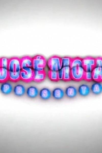 Caratula, cartel, poster o portada de José Mota presenta...