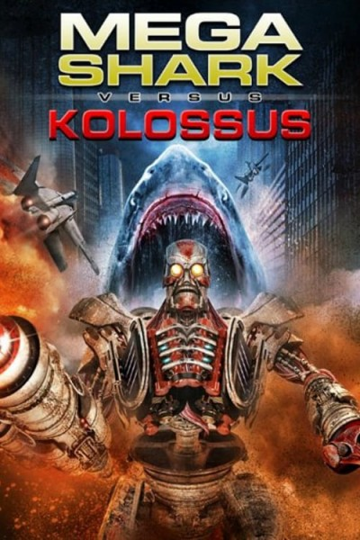 Caratula, cartel, poster o portada de Mega Shark vs. Kolossus