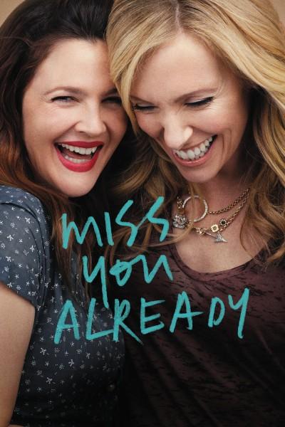 Caratula, cartel, poster o portada de Miss you already (Ya te extraño)