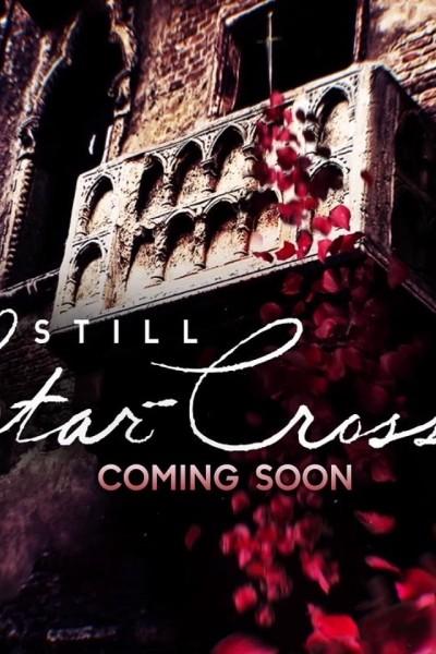 Caratula, cartel, poster o portada de Still Star-Crossed