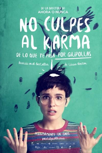 Caratula, cartel, poster o portada de No culpes al karma de lo que te pasa por gilipollas