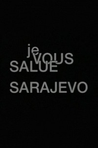 Caratula, cartel, poster o portada de Je vous salue, Sarajevo