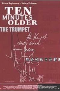 Caratula, cartel, poster o portada de Ten Minutes Older: The Trumpet