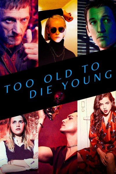 Caratula, cartel, poster o portada de Demasiado viejo para morir joven
