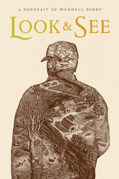 Caratula, cartel, poster o portada de Look & See: A Portrait of Wendell Berry