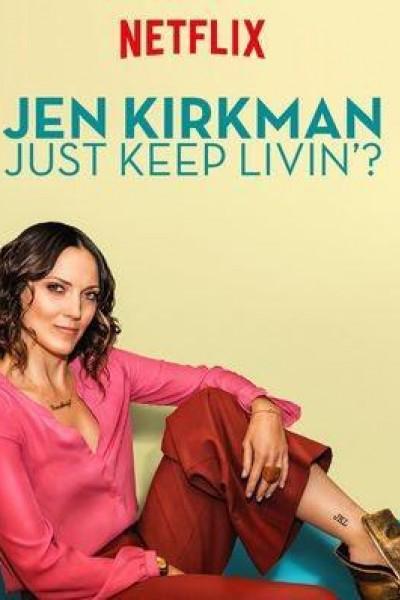 Caratula, cartel, poster o portada de Jen Kirkman: Just Keep Livin?