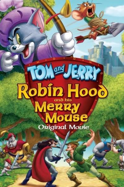 Caratula, cartel, poster o portada de Tom y Jerry: Robin Hood y el ratón de Sherwood