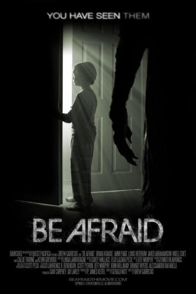 Caratula, cartel, poster o portada de Be Afraid