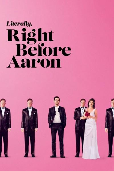 Caratula, cartel, poster o portada de Literally, Right Before Aaron