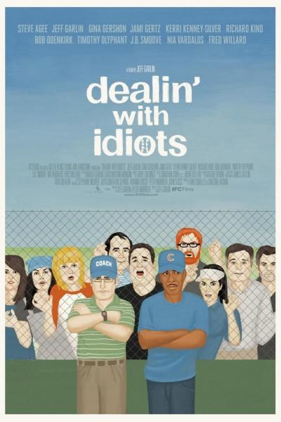 Caratula, cartel, poster o portada de Dealin\' with Idiots