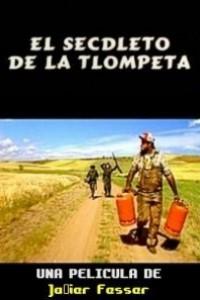 Caratula, cartel, poster o portada de El secdleto de la tlompeta