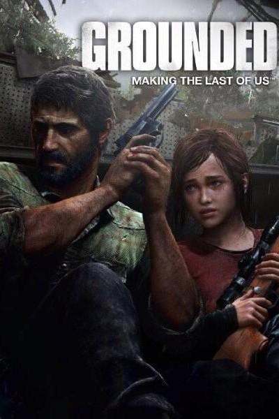 Caratula, cartel, poster o portada de Grounded: Making The Last of Us