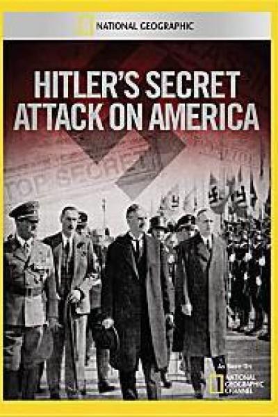 Caratula, cartel, poster o portada de El ataque secreto de Hitler a los Estados Unidos