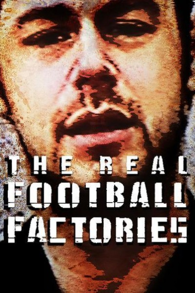 Caratula, cartel, poster o portada de The Real Football Factories