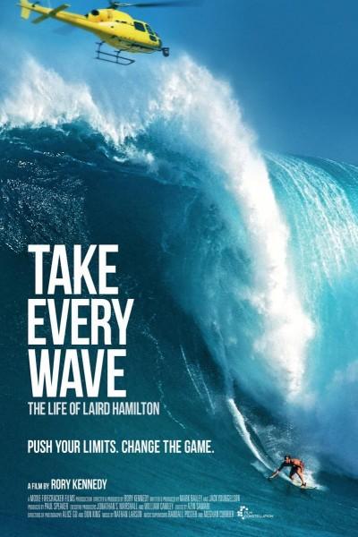 Caratula, cartel, poster o portada de Take Every Wave: The Life of Laird Hamilton