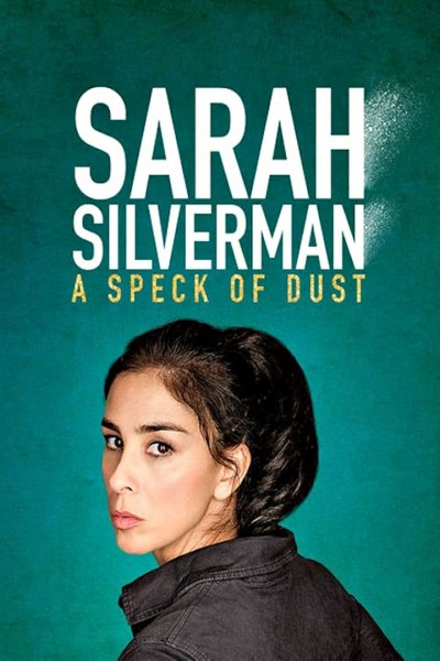 Caratula, cartel, poster o portada de Sarah Silverman: A Speck of Dust