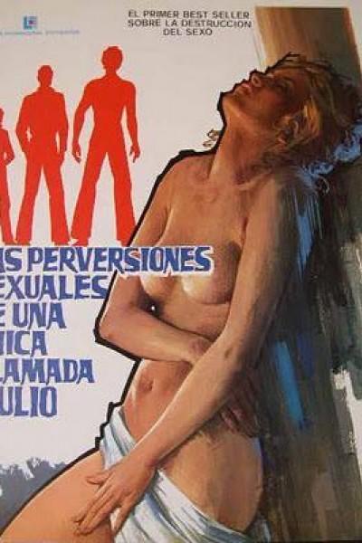 Caratula, cartel, poster o portada de Las perversiones sexuales de una chica llamada Julio