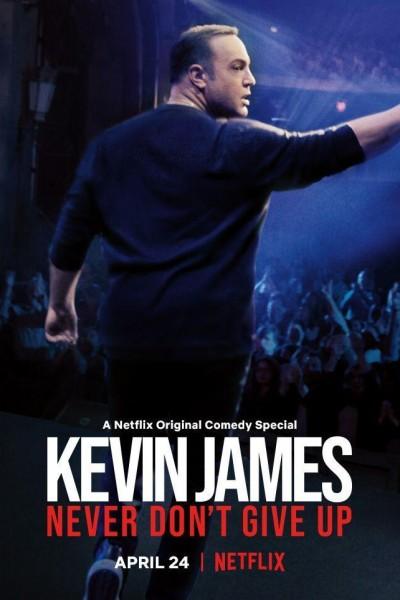 Caratula, cartel, poster o portada de Kevin James: Never Don\'t Give Up