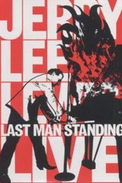 Caratula, cartel, poster o portada de Jerry Lee Lewis: Last Man Standing, Live (Great Performances)