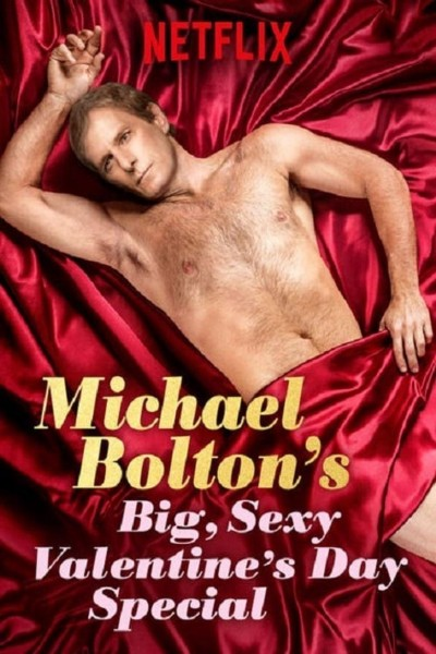 Caratula, cartel, poster o portada de Michael Bolton\'s Big, Sexy Valentine\'s Day Special