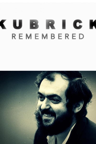 Caratula, cartel, poster o portada de Kubrick Remembered